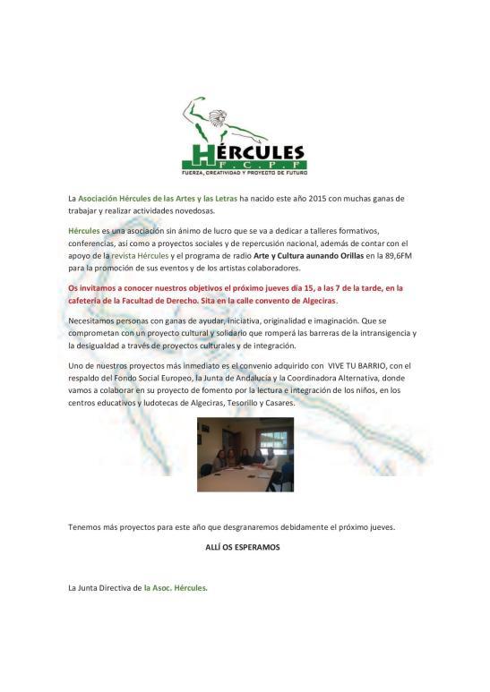 La Asociación Hércules de las Artes y las Letras ha nacido este año 2015 con muchas ganas de trabajar y realizar actividades no